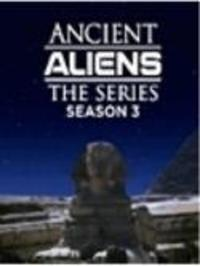 Ancient Aliens - Season 3