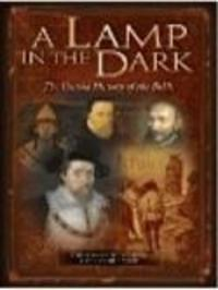 A Lamp in the Dark - The Untold History of the Bible Watch Online