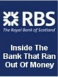 RBS - Inside The Bank That Ran Out Of Money Watch Online
