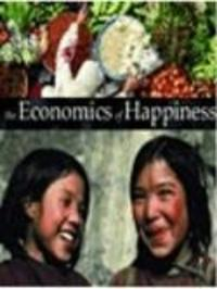 The Economics of Happiness Watch Online