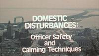 Domestic Disturbances: Officer Safety and Calming Techniques