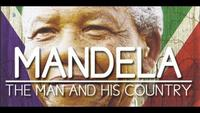Mandela: The Man and His Country