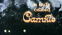 A Lady Called Camille
