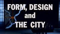 Form, Design And The City