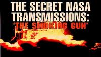 The Secret NASA Transmissions - The Smoking Gun