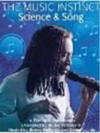 The Music Instinct - Science and Song Watch Online