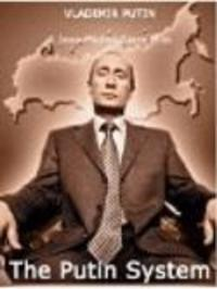 The Putin System Watch Online