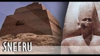 Sneferu: King of the Pyramids