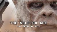 The Selfish Ape: The Tribe of the Suit