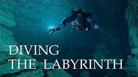 Diving the Labyrinth