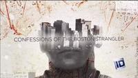 Confessions of the Boston Strangler