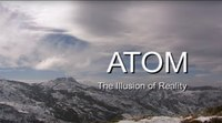 Atom: The Illusion Of Reality