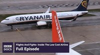 Flights And Fights - Inside The Low Cost Airline