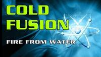 Cold Fusion - Fire From Water