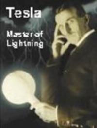 Tesla - Master of Lightning