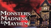 Monsters, Madness and Mayhem - Halloween