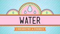 Crash Course - Biology - Water - Liquid Awesome