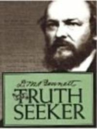 D.M. Bennett - The Truth Seeker Watch Online