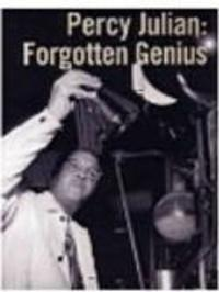 Percy Julian - Forgotten Genius Watch Online