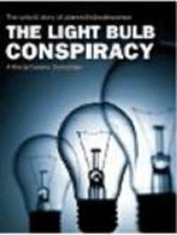 The Light Bulb Conspiracy Watch Online