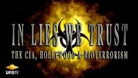 In Lies We Trust - The CIA, Hollywood, and Bioterrorism