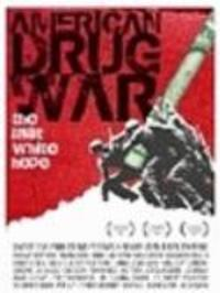 American Drug War - The Last White Hope