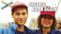 Brother Born Again