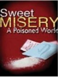 Sweet Misery  - A Poisoned World