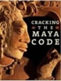 Cracking the Maya Code Watch Online